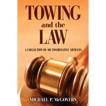 Towing and the Law by Michael McGovern