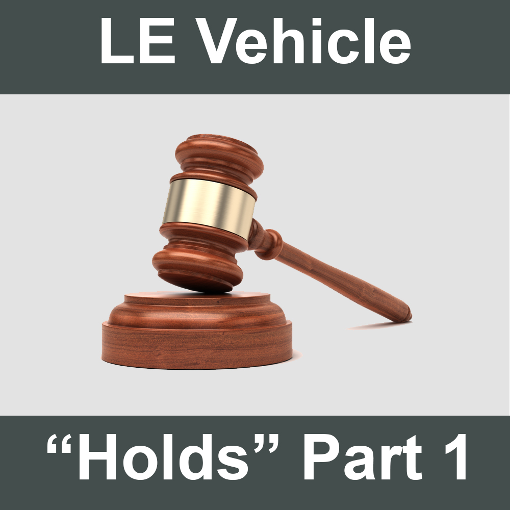 Law Enforcement Vehicle Holds Part 1