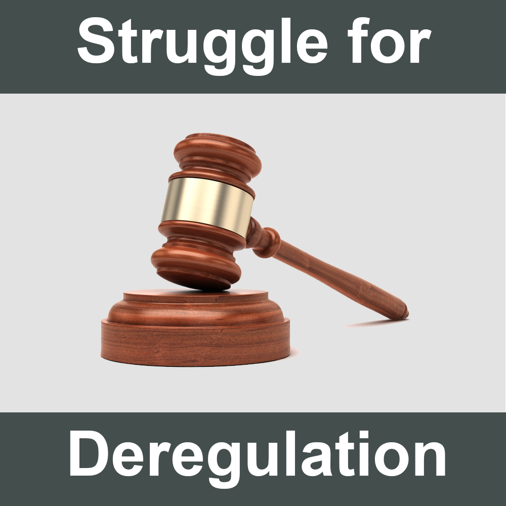 Struggle for Deregulation Continues