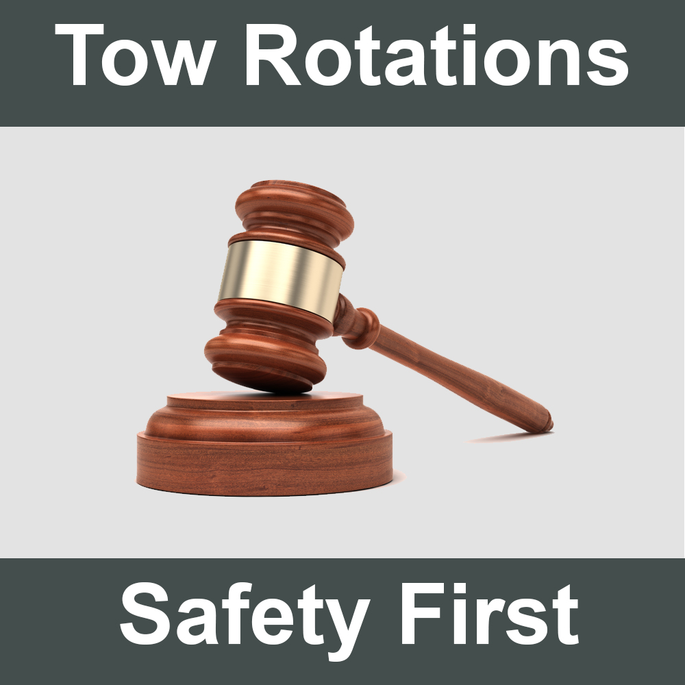 Tow Rotations, Safety First