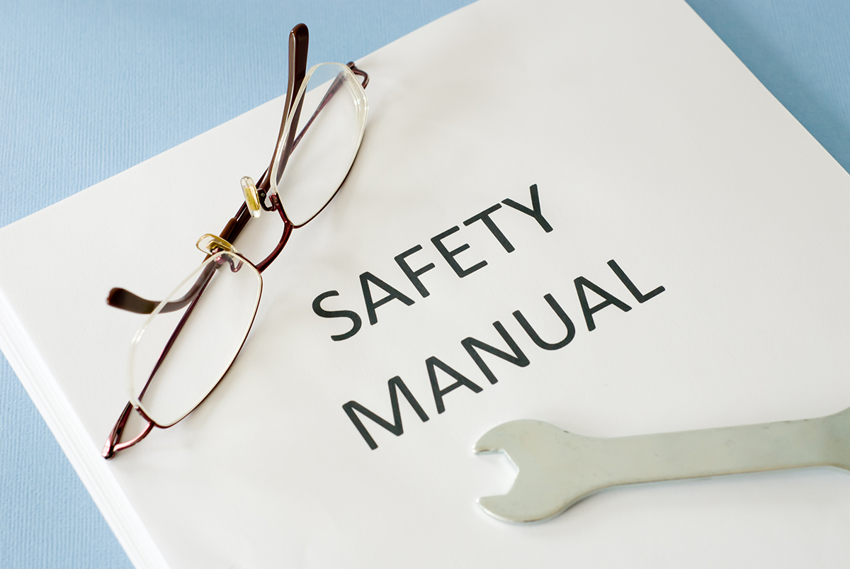 Do You Have a Safety Manual?  If Not, You Should!